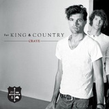 Cd Crave For King & Country [import] Novo Lacrado